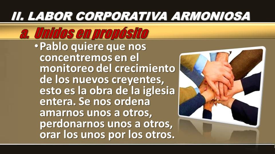 II. LABOR CORPORATIVA ARMONIOSA