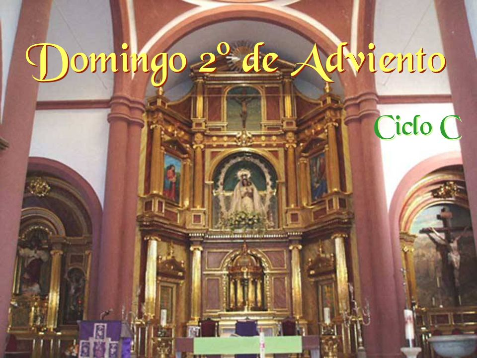 Domingo 2º de Adviento Ciclo C