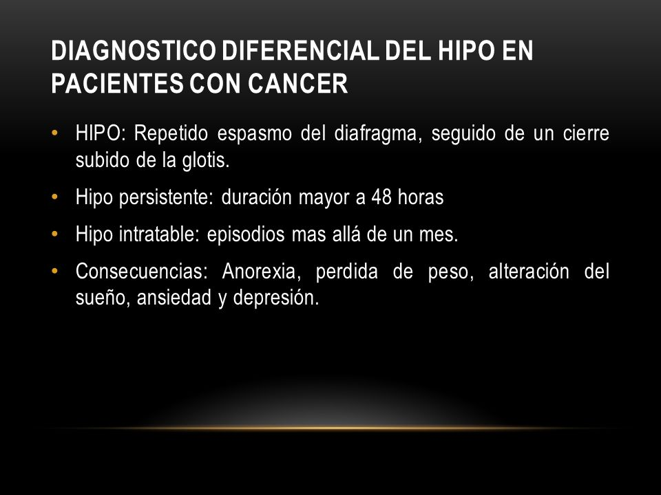 DIAGNOSTICO DIFERENCIAL DEL HIPO EN PACIENTES CON CANCER