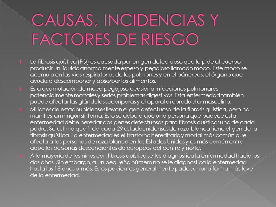 CAUSAS, INCIDENCIAS Y FACTORES DE RIESGO