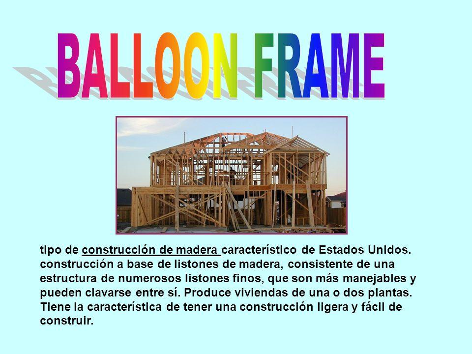 BALLOON FRAME tipo de construcción de madera característico de ...