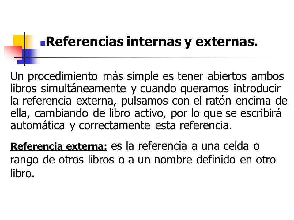 Referencias internas y externas.
