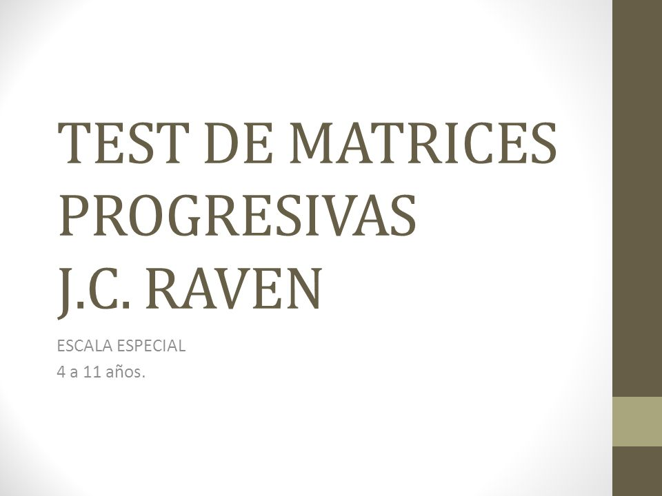 TEST DE MATRICES PROGRESIVAS J.C. RAVEN