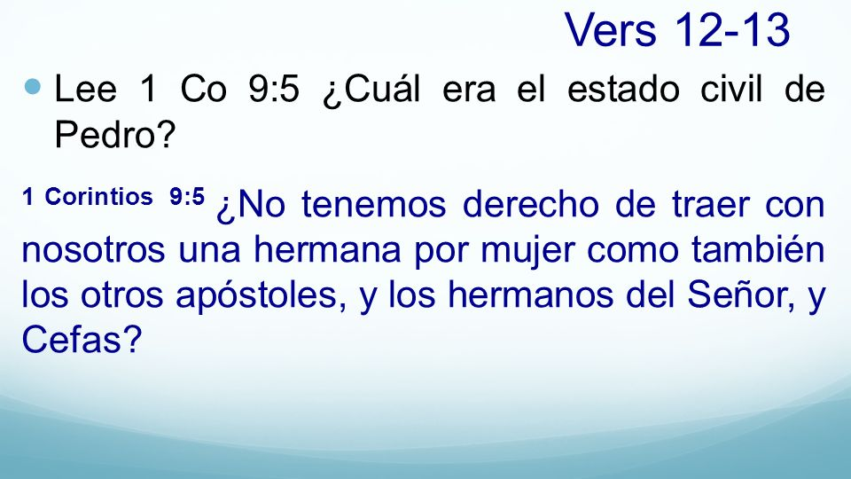 Vers Lee 1 Co 9:5 ¿Cuál era el estado civil de Pedro