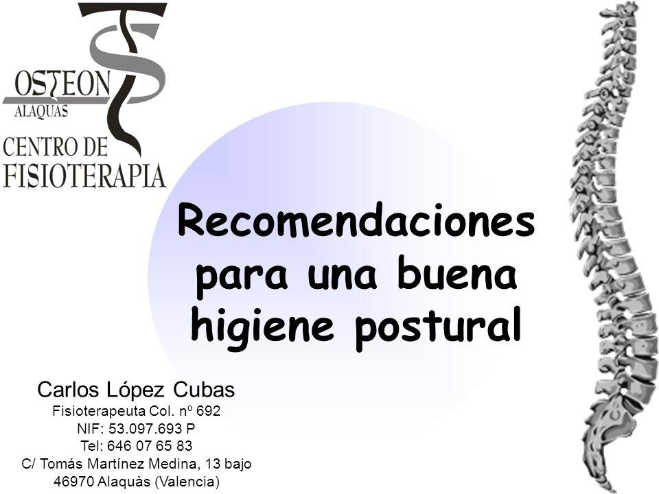 Recomendaciones para una buena higiene postural ppt - Trabajo en alaquas ...