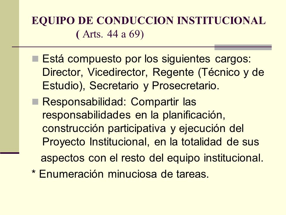 EQUIPO DE CONDUCCION INSTITUCIONAL ( Arts. 44 a 69)