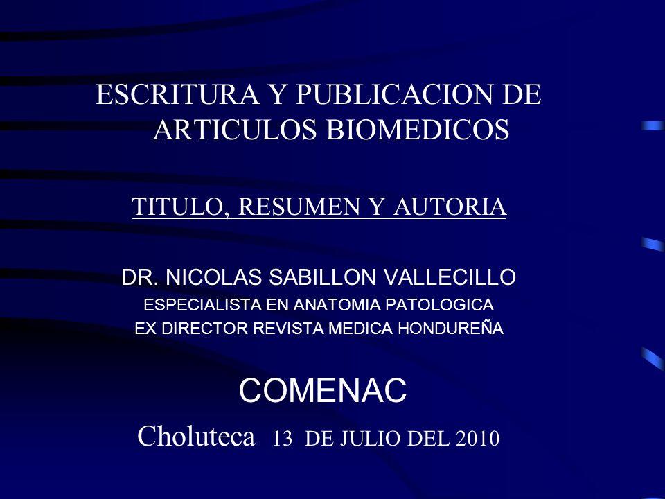 COMENAC ESCRITURA Y PUBLICACION DE ARTICULOS BIOMEDICOS - ppt descargar