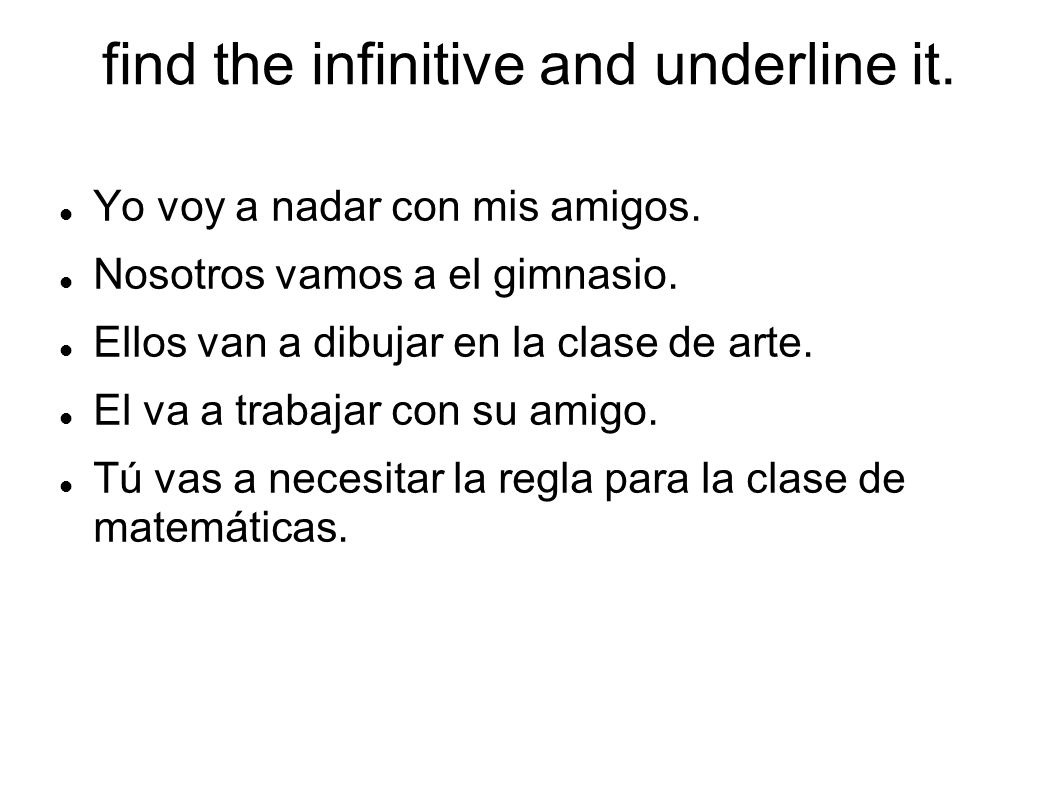 find the infinitive and underline it.