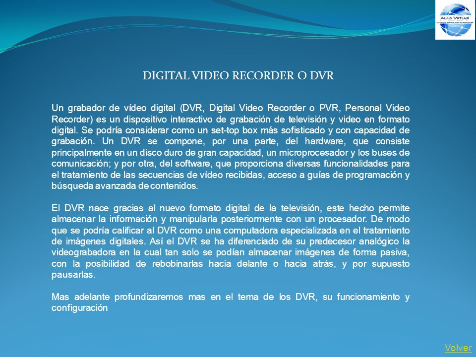 DIGITAL VIDEO RECORDER O DVR