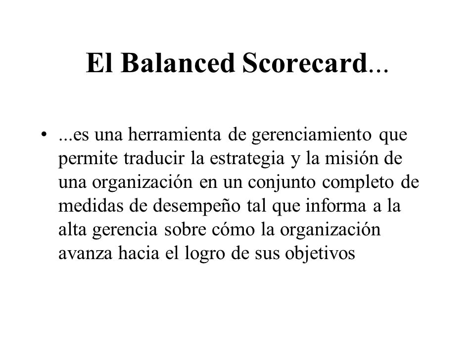 El Balanced Scorecard...