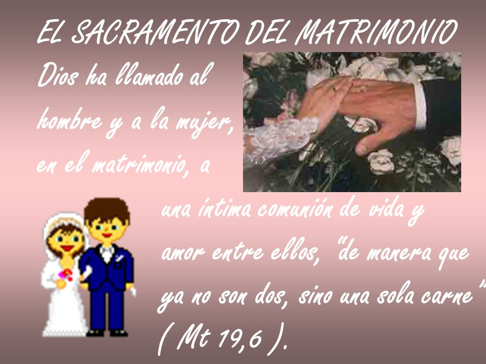 Sacramento Do Matrimonio Catolico : El sacramento del matrimonio ppt descargar