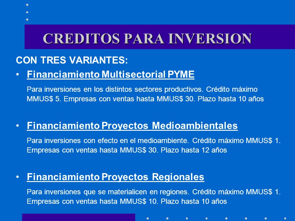 CREDITOS PARA INVERSION