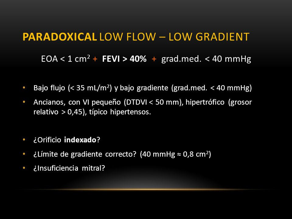 Paradoxical low flow – low gradient