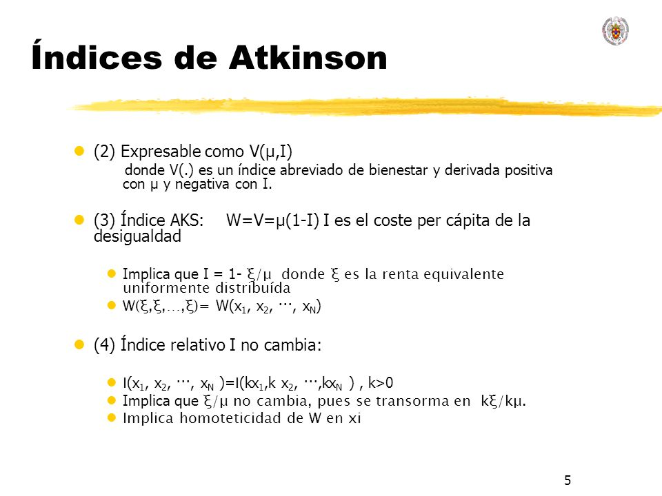 Índices de Atkinson (2) Expresable como V(μ,I)