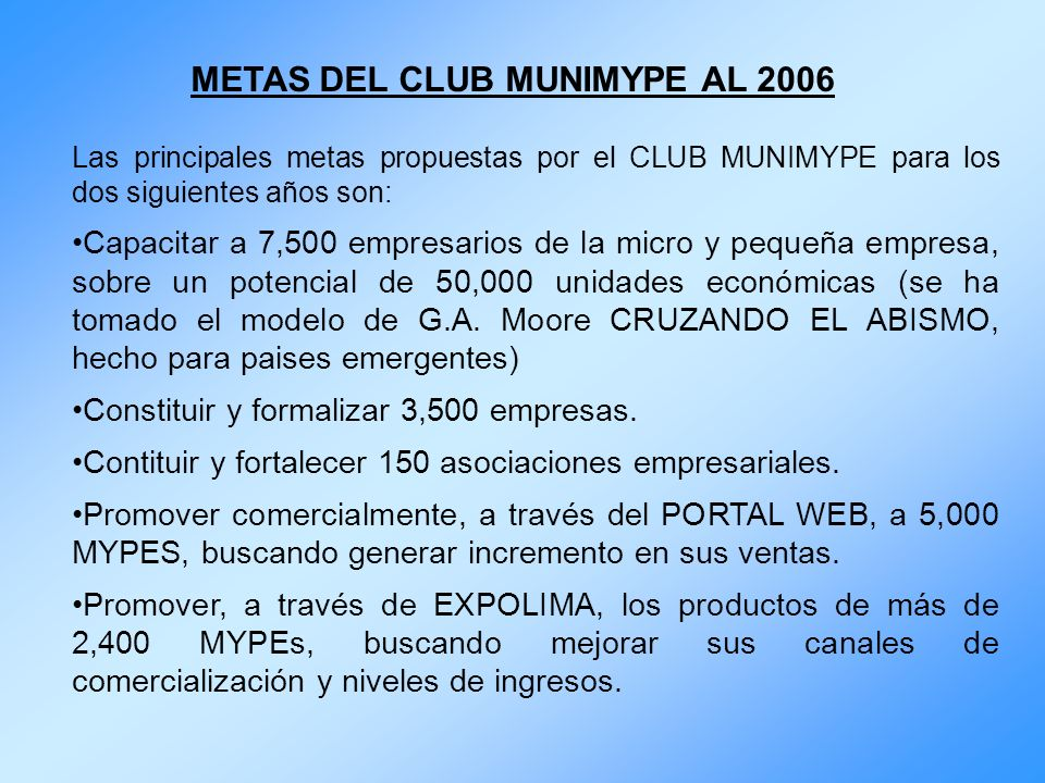 METAS DEL CLUB MUNIMYPE AL 2006