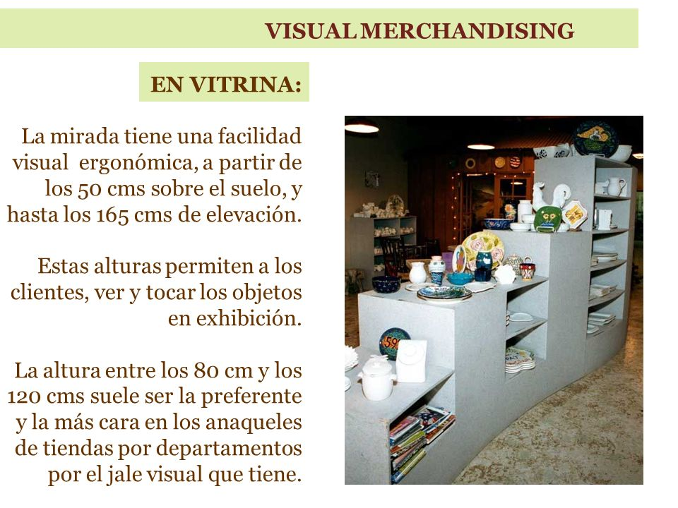 VISUAL MERCHANDISING EN VITRINA: