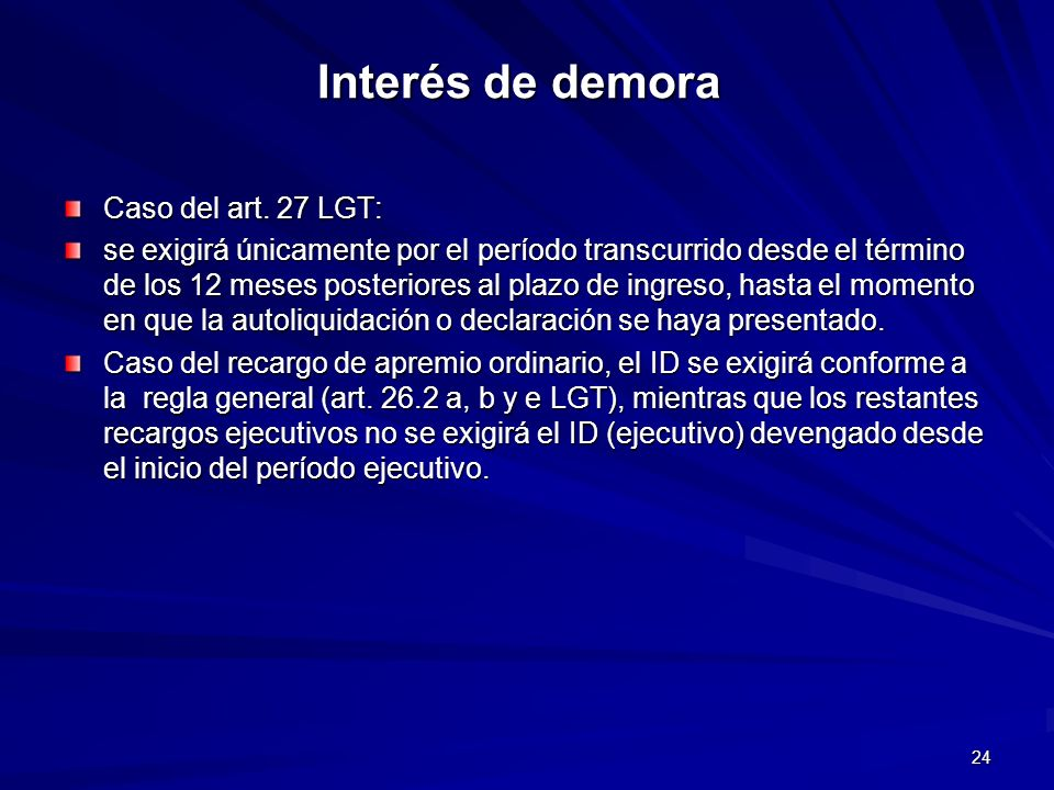 Interés de demora Caso del art. 27 LGT: