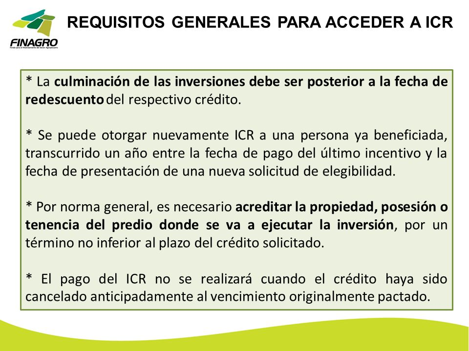 REQUISITOS GENERALES PARA ACCEDER A ICR