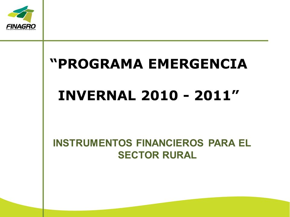 INSTRUMENTOS FINANCIEROS PARA EL SECTOR RURAL