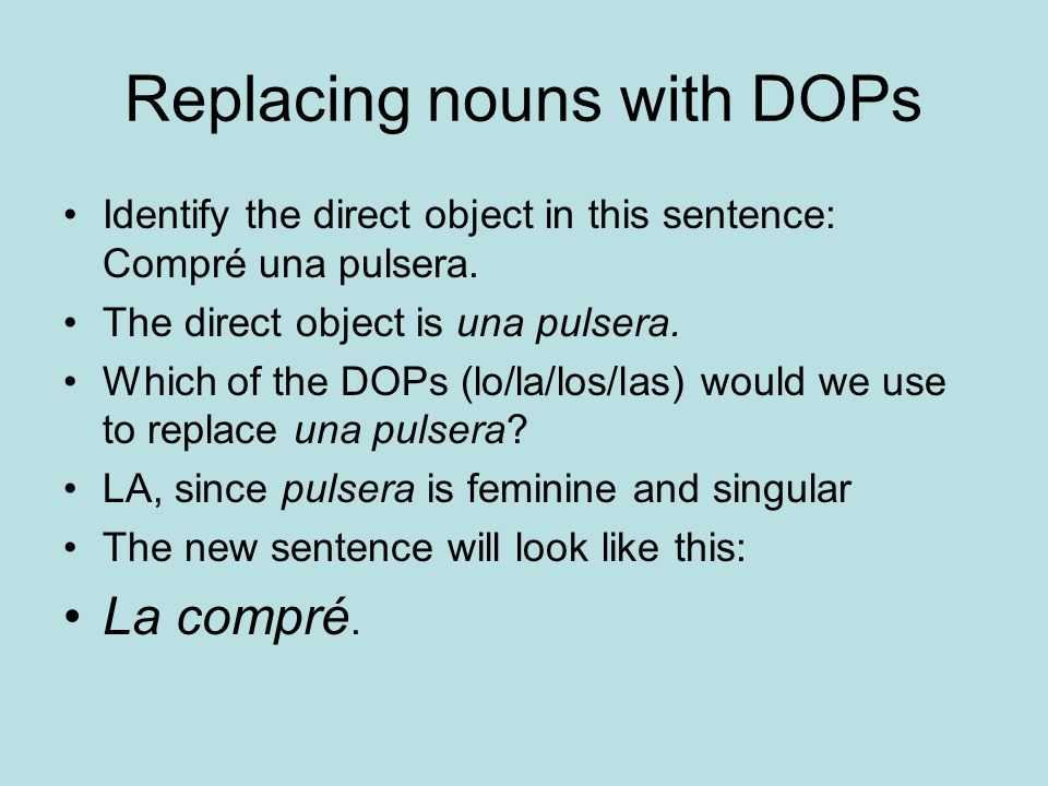 Replacing nouns with DOPs