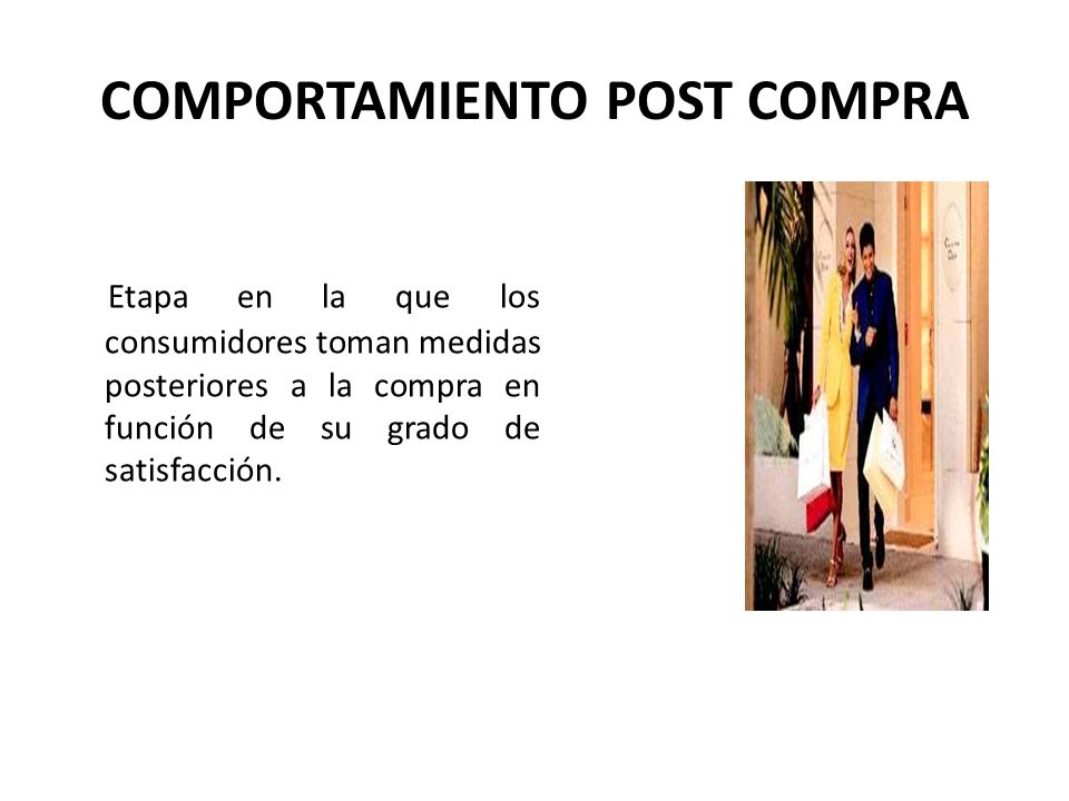 COMPORTAMIENTO POST COMPRA