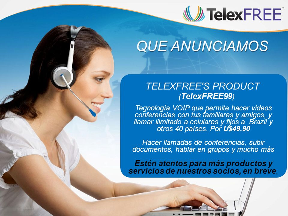 QUE ANUNCIAMOS TELEXFREE S PRODUCT