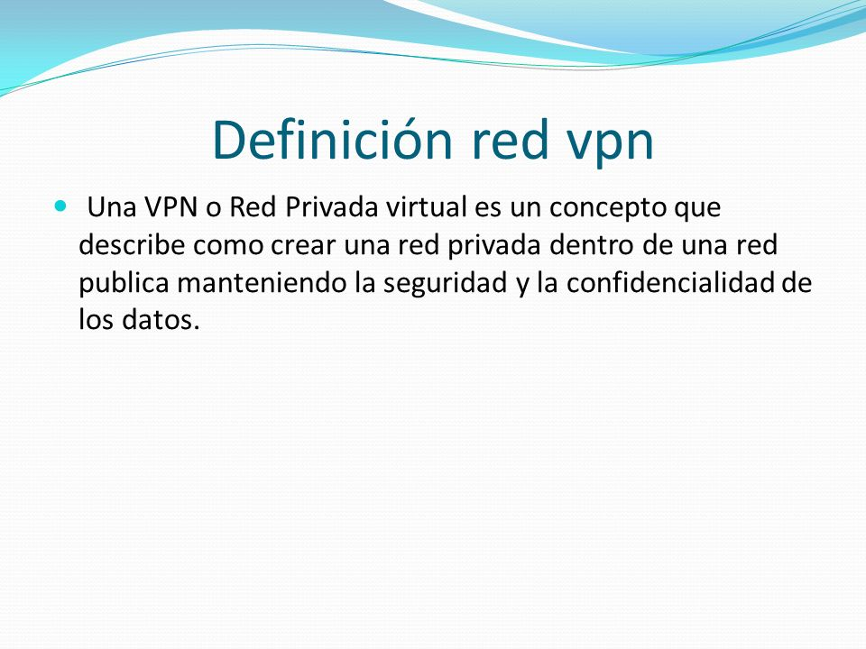 Definición red vpn