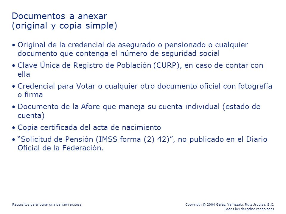 Documentos a anexar (original y copia simple)