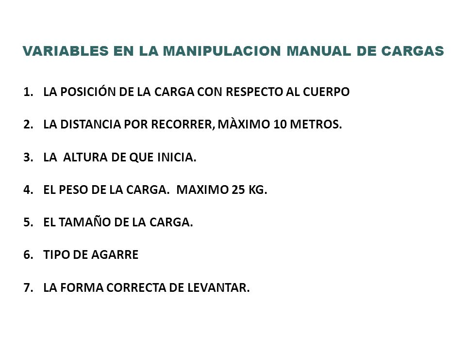 VARIABLES EN LA MANIPULACION MANUAL DE CARGAS