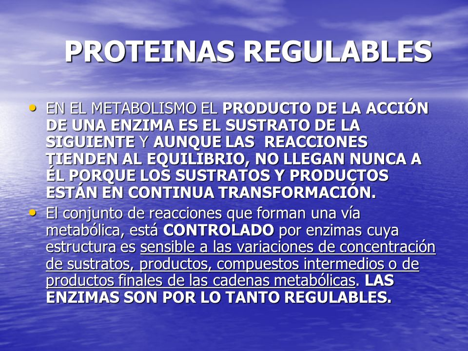 PROTEINAS REGULABLES