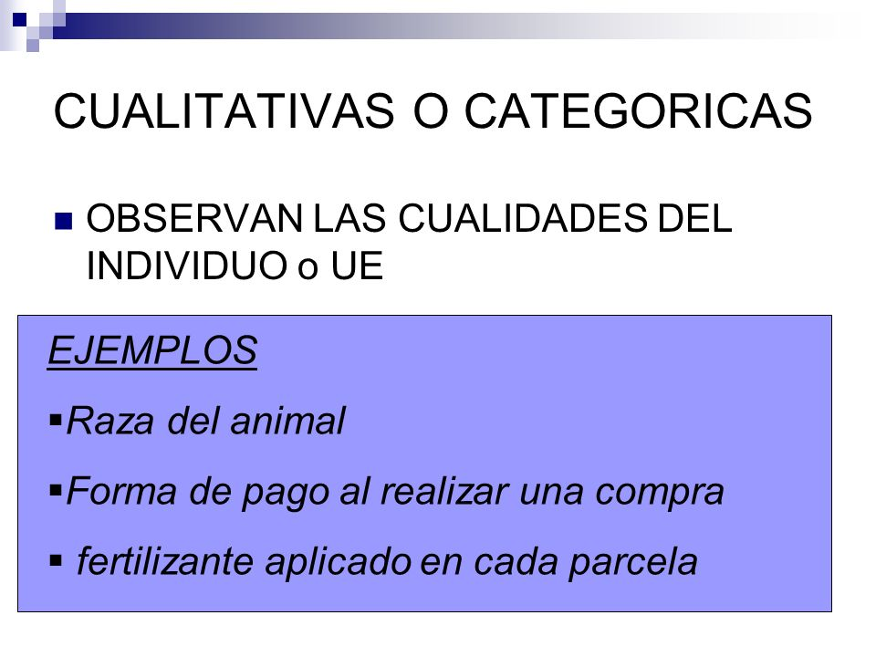 CUALITATIVAS O CATEGORICAS