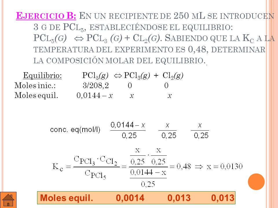 Equilibrio: PCl5(g)  PCl3(g) + Cl2(g)