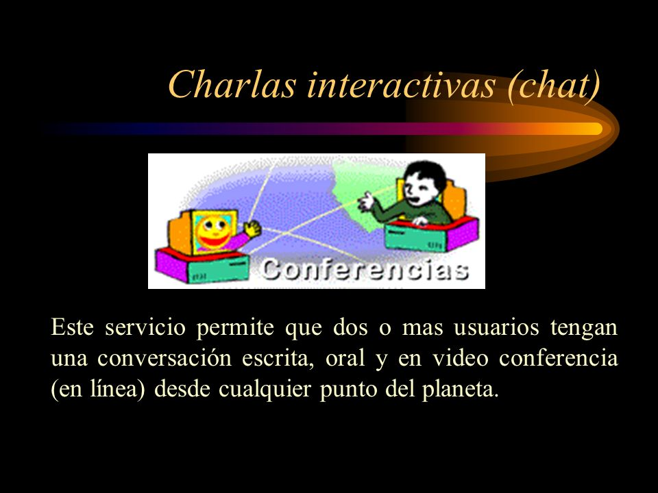 Charlas interactivas (chat)