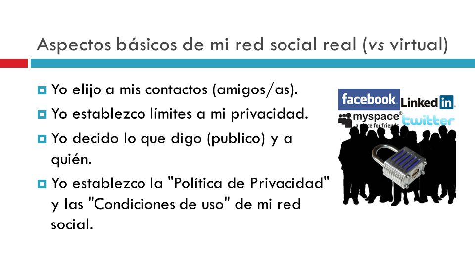 Aspectos básicos de mi red social real (vs virtual)