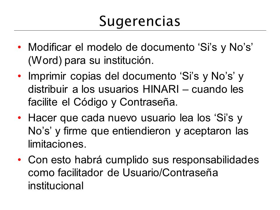 Sugerencias Modificar el modelo de documento 'Si's y No's' (Word) para su institución.