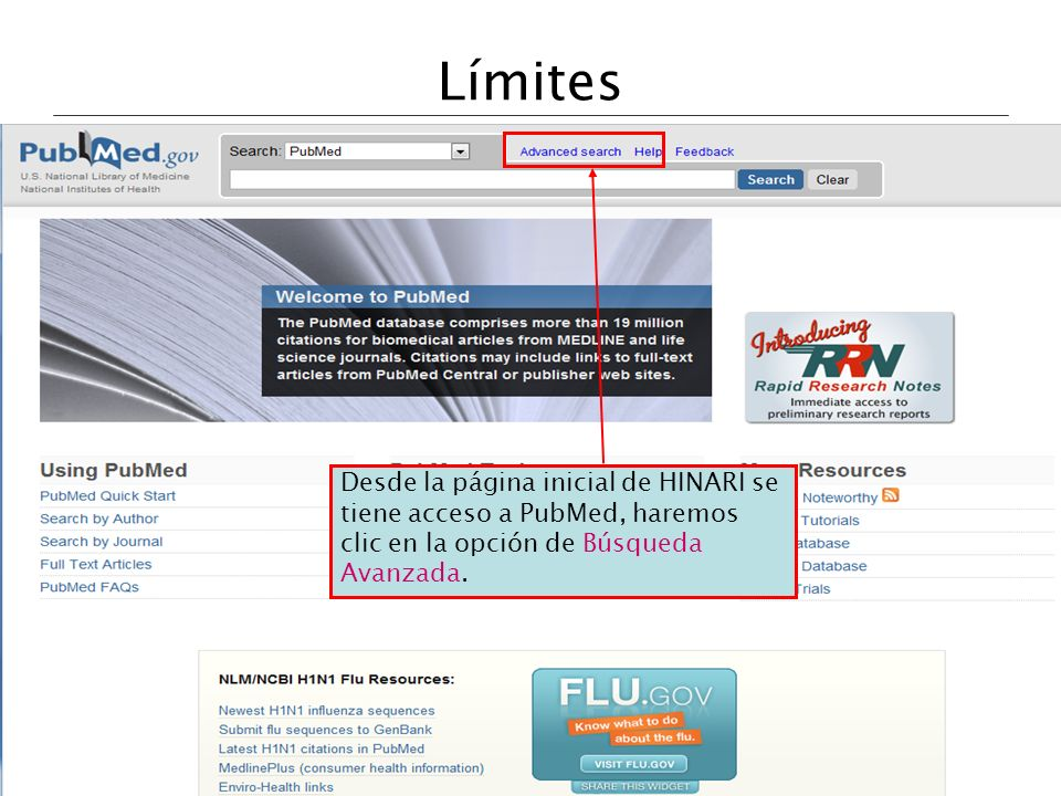 Límites Once you are logged in from the main HINARI webpage, access PubMed by clicking on Search HINARI journal articles through PubMed (Medline).