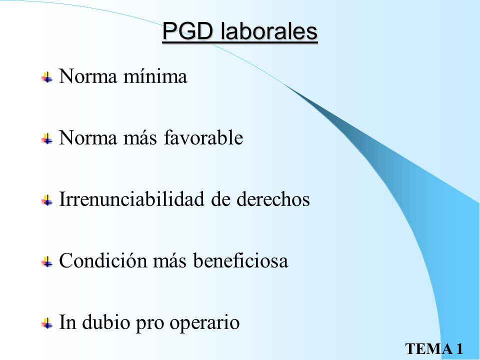 PGD laborales Norma mínima Norma más favorable