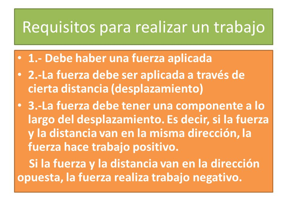 Requisitos para realizar un trabajo