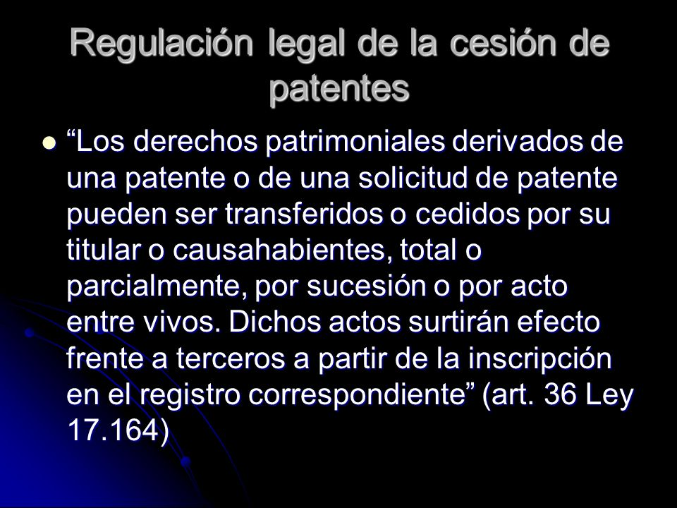 Regulación legal de la cesión de patentes