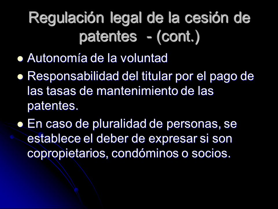 Regulación legal de la cesión de patentes - (cont.)