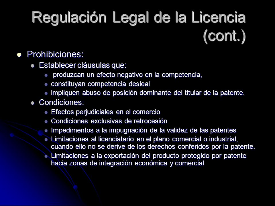 Regulación Legal de la Licencia (cont.)