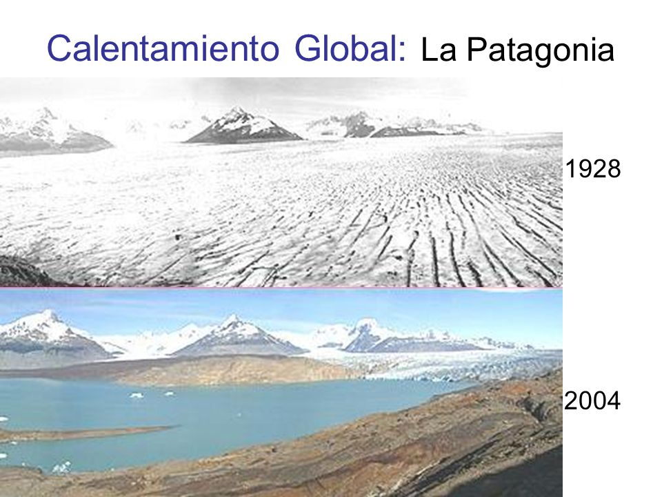 Calentamiento Global: La Patagonia