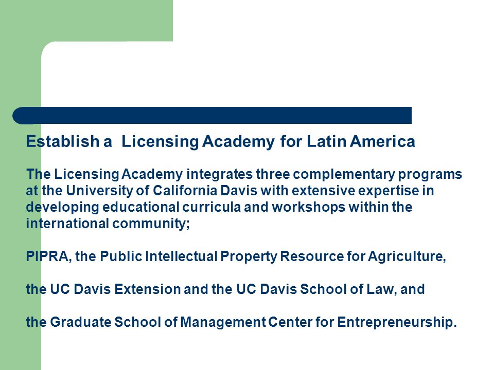 Establish a Licensing Academy for Latin America