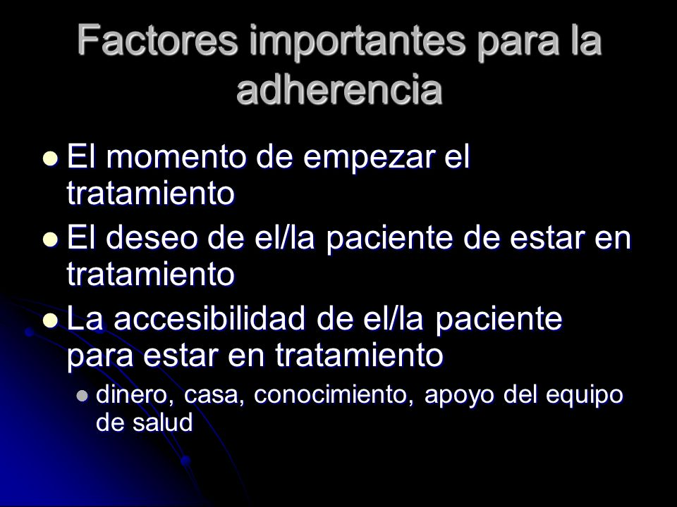 Factores importantes para la adherencia