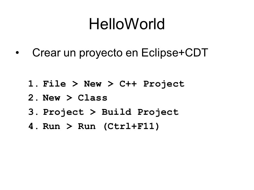 HelloWorld Crear un proyecto en Eclipse+CDT