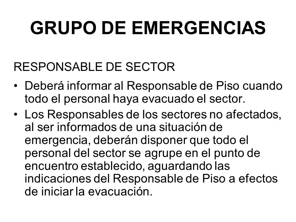 GRUPO DE EMERGENCIAS RESPONSABLE DE SECTOR