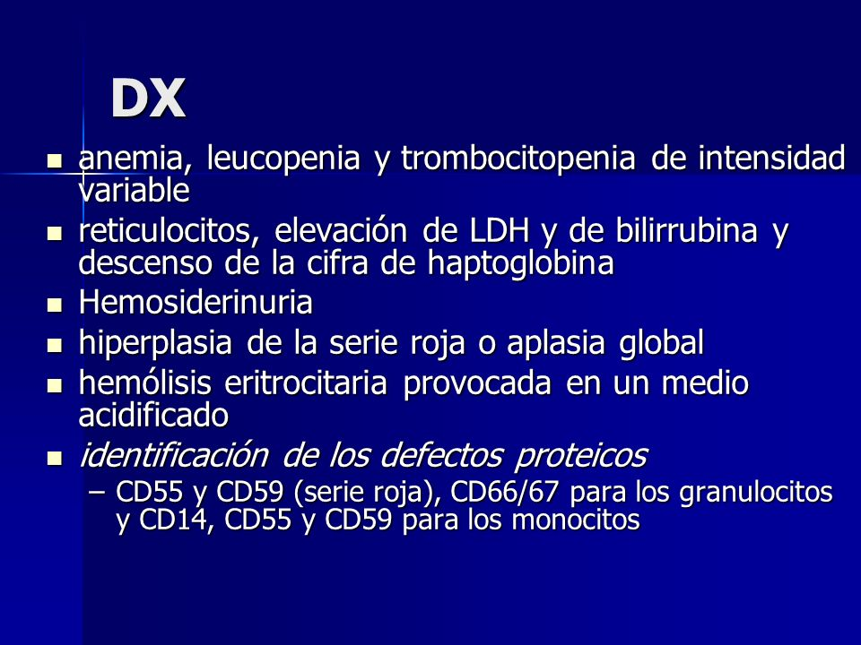 DX anemia, leucopenia y trombocitopenia de intensidad variable