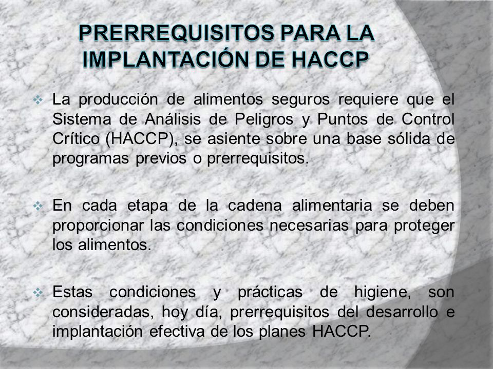 Prerrequisitos para la implantación de HACCP