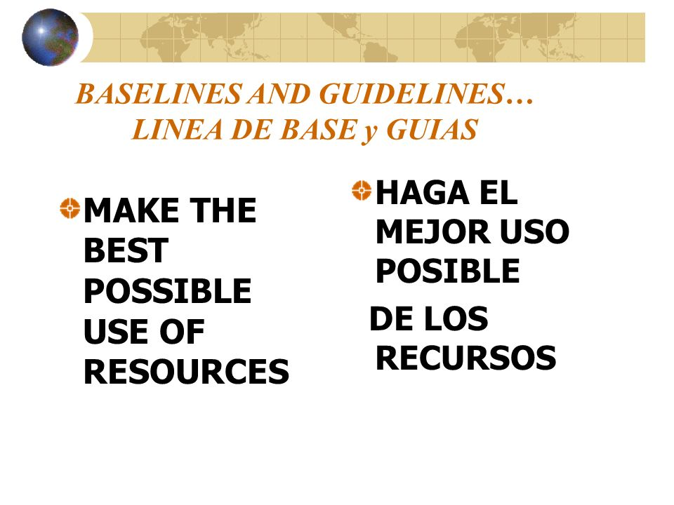 BASELINES AND GUIDELINES… LINEA DE BASE y GUIAS