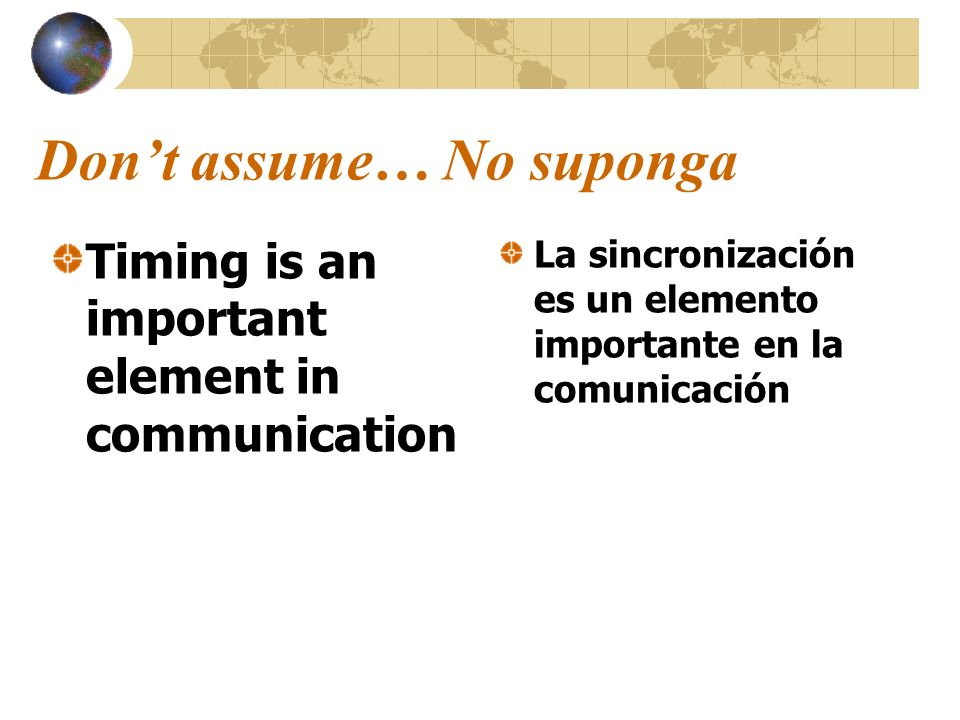 Don't assume… No suponga